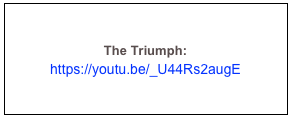 The Triumph:  https://youtu.be/_U44Rs2augE